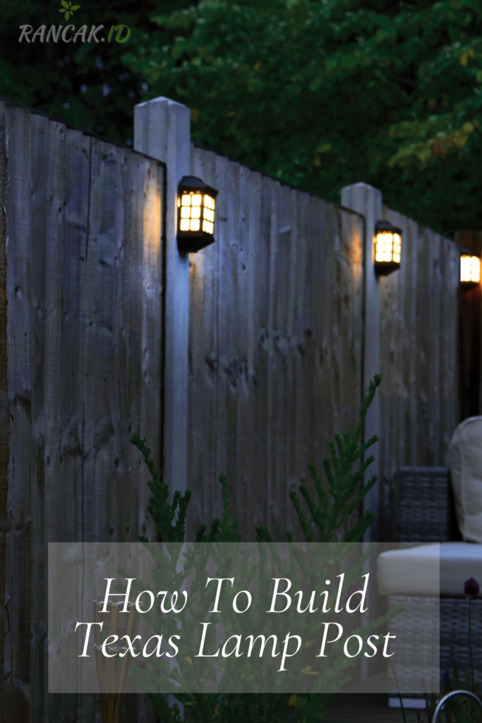 How To Build Texas Lamp Post