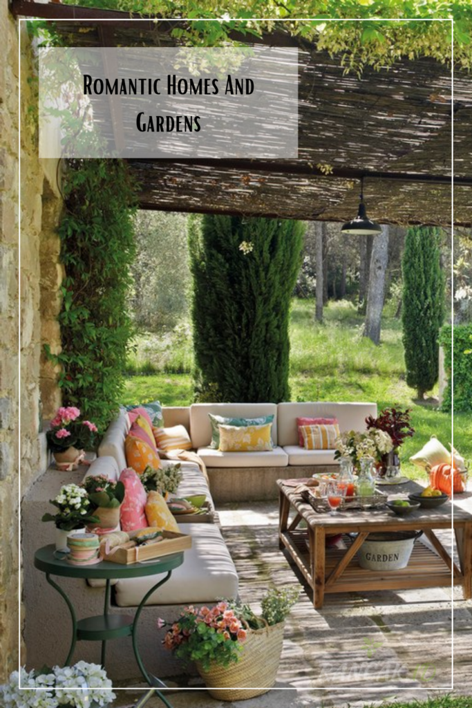 Romantic Homes And Gardens